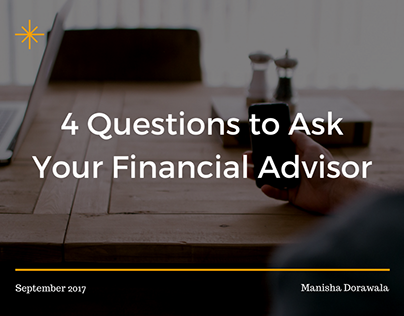 4 Questions to Ask Your Financial Advisor