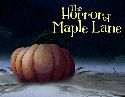 The Horror of Maple Lane