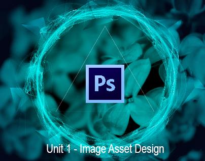 Unit 1 - Image Asset Design