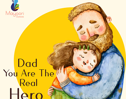 Happy Fathers Day - Mayoori Sarees