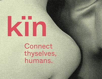 Kin, connect thyselves, humans.