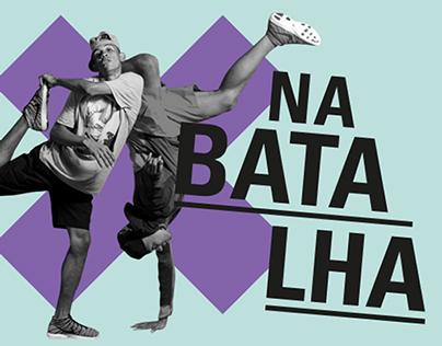 Na Batalha - Brazilian Street Dance Show