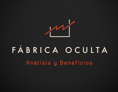 Hidden Factory / Fabrica Oculta