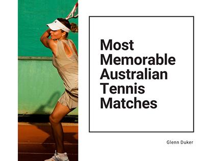 Most Memorable Australian Tennis Matches | Glenn Duker