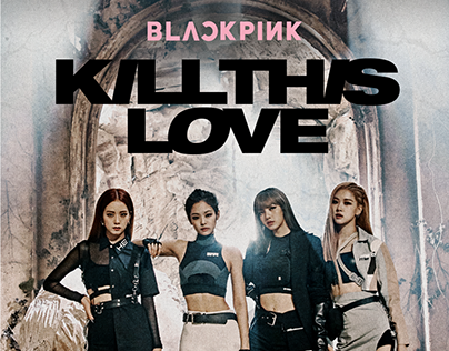 BLACKPINK [KILL THIS LOVE] OFFICIAL MD DESIGN
