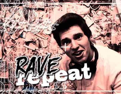 #EAT #SLEEP #RAVE #REPEAT