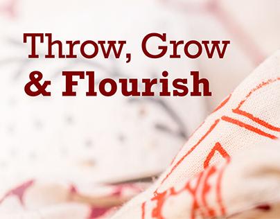 Throw, Grow & Flourish
