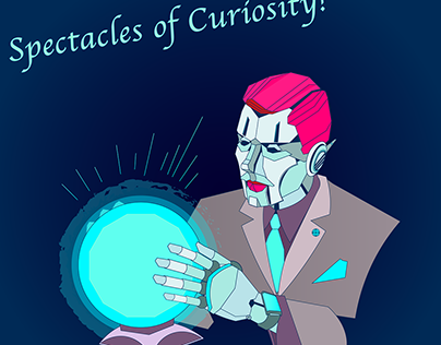 Spectacles of Curiosity!