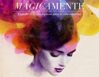 """""""Mágicamente"""" by Jaume Bordas Published: Océano-Ámbar"""