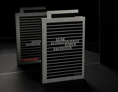 HET PROVINCIEHUIS IN DE STEIGERS - Book design