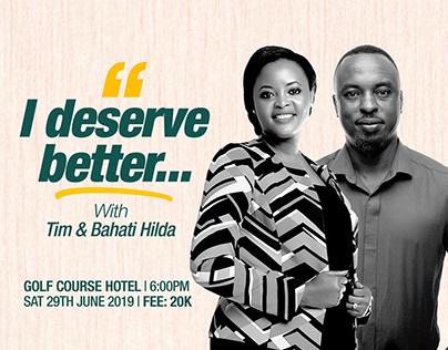 'I Deserve Better' - Event Artwork