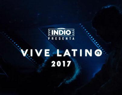 RECAP - FESTIVAL VIVE LATINO 2017