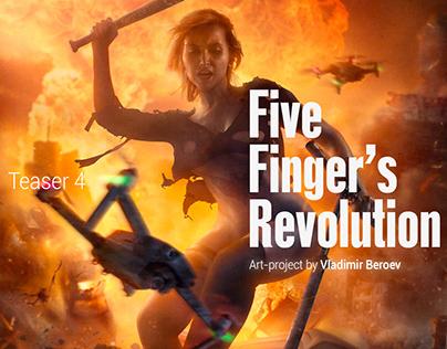 Five Finger's Revolution. TEASER 4