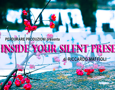 Inside your silent present