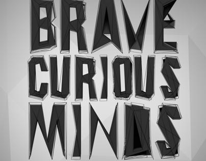 Brave Curious Minds