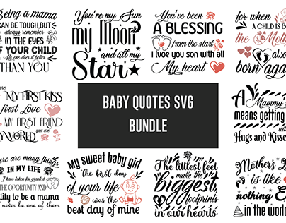 Baby Quotes SVG Bundle