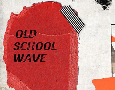 OLD SCHOOL WAVE - SPORTSWEAR/ATHLEISURE FASHION