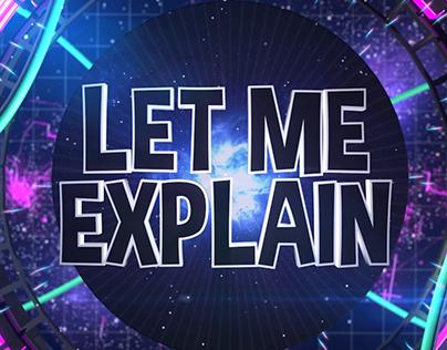 Let Me Explain