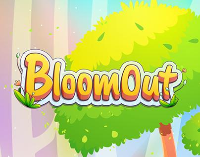 BloomOut [WIP]