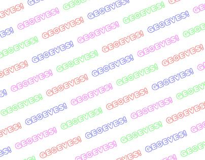 Geoeves! Typeface design