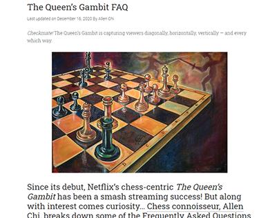 The Queen's Gambit FAQ