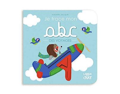 Je trace mon ABC des voyages. Editions Langue Au Chat