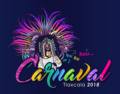 """Propuesta Imagen """"Carnaval Tlaxcala 2018"""""""
