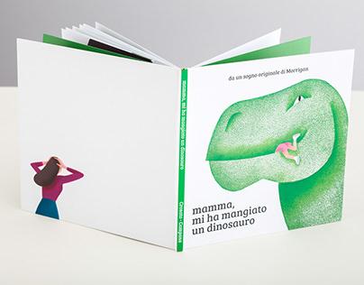 """""""Mamma, mi ha mangiato un dinosauro"""" albo illustrato"""