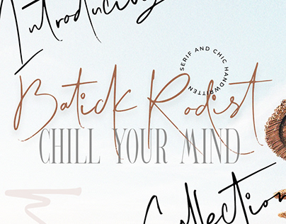 Batick Radist and CHILL YOUR MIND collection