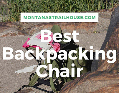 10 Best Backpacking Chair Reviews in 2021 You Can Buy