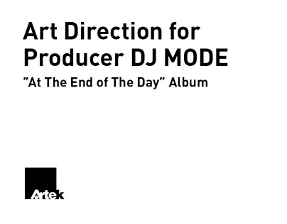 Art Direction for Producer DJ MODE'S Album