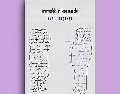 Aramızdaki En Kısa Mesafe- Book Cover Design