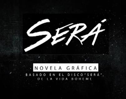 Video Promo | SERÁ Graphic Novel
