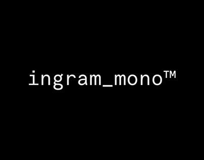 Ingram Mono™ Typeface