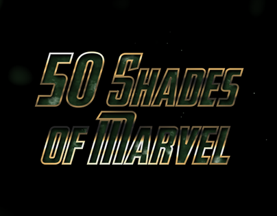 50 Shades of Marvel - collaboration project