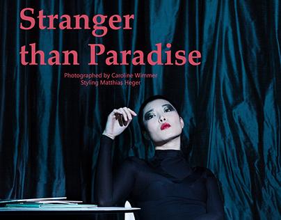 Stanger than Paradies