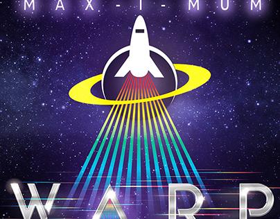 MAX-I-MUM WARP