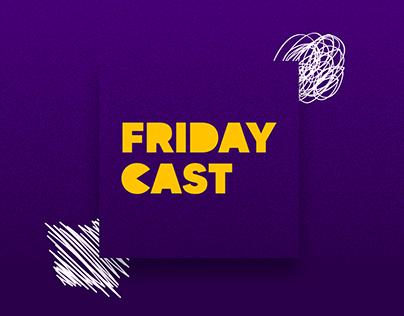 Fridaycast - Podcast