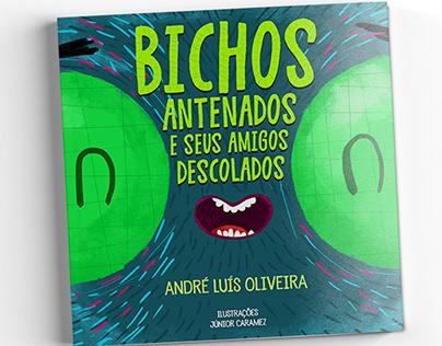 """Book """"Bichos antenados e seus amigos descolados"""""""