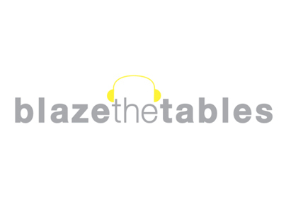 Blaze The Tables