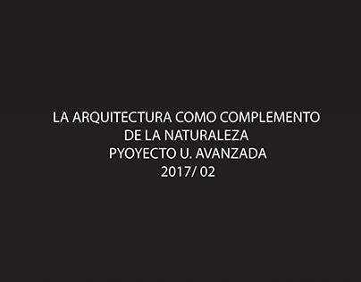ARQ/ PROYECTO U. AVANZADA/ 2017-02/ E. FINAL