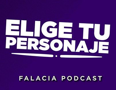 Elige tu personaje - Falacia Podcast