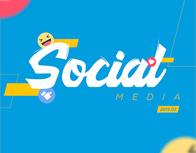 Social Media - 2019 . 02