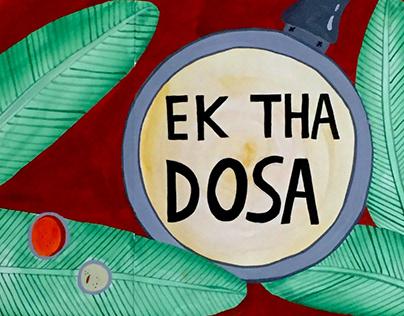 Ek Tha Dosa