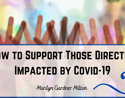 Blog Header - Supporting Those Impacted by Covid-19