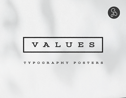 Values - typography based posters