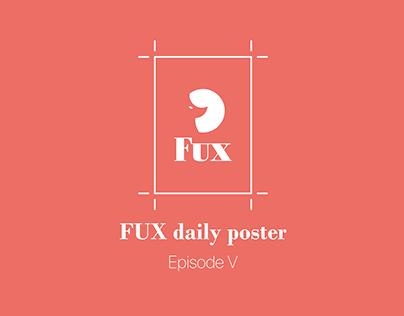 FUX daily Poster Episode V