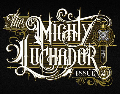 The Mighty Luchador Issue 2 lettering
