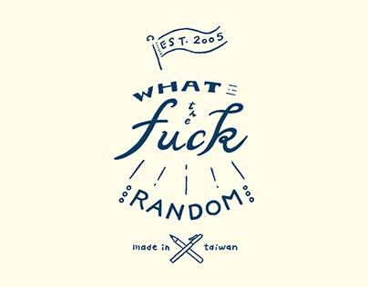 Random - What the f**k