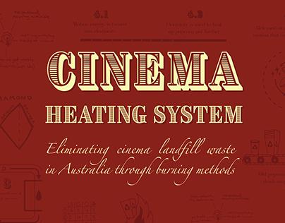 Cinema Heating System